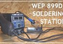 WEP 899D I 2 in 1 Soldering Rework Station Hot Air Review & First Use